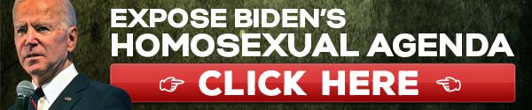 Expose Biden's Homosexual Agenda